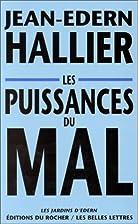 Les Puissances du mal by Jean-Edern Hallier