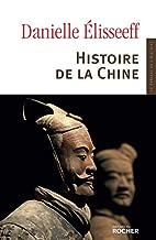 Histoire de la Chine by Danielle Elisseeff