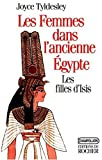 Tyldesley, Joyce: Les femmes dans l'ancienne Egypte (French Edition)