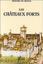 Les châteaux forts by Éditions du…