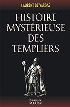 Histoire mystérieuse des templiers by…