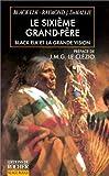 Elk, Black: Le Sixième grand-père (French Edition)