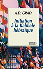 initiation a la kabbale hebraique by Adolphe…