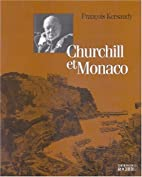 Churchill et Monaco (French Edition) by…