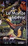 Bartlett, Robert: Le Monde médiéval (French Edition)