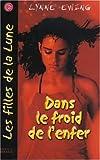 Lynne Ewing: Les Filles de la Lune, Tome 2 (French Edition)