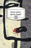 William Gaddis: agonie d agape n293