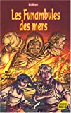 Kai Meyer: Les Funambules des mers, Tome 2 (French Edition)