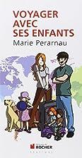 Voyager avec ses enfants by Marie Perarnau