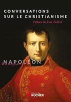 Conversations Sur le Christianisme by…