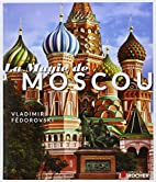 La Magie de Moscou by Fédorovski Vladimir