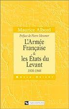 L'armée française & les États du Levant:…