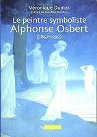 Le peintre symboliste Alphonse Osbert by…