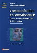 Communication et connaissance : Supports et…