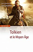 Tolkien et le Moyen Age (French Edition) by…