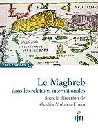 Le Maghreb Dans les Relations…