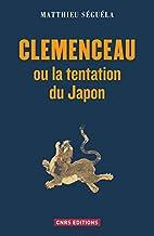 Clémenceau ou la tentation du Japon…