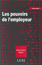 Les pouvoirs de l'employeur by Mialon