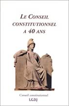 Le conseil constitutionnel a 40 ans by…