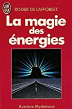 La magie des energies by Lafforest (de)…