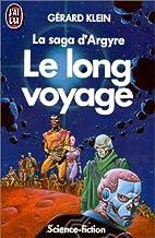 Le long voyage by Gérard Klein