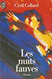 Collard: Les Nuits Fauves/Savage Nights