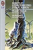 Asimov, Isaac: Robots et extra-terrestres d'Isaac Asimov. [5-6] (French Edition)