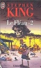 Le Fléau, tome 2 by Stephen King