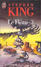 Le Fléau, tome 3 by Stephen King