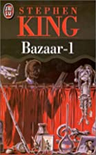 Bazaar, tome 1 by Stephen King
