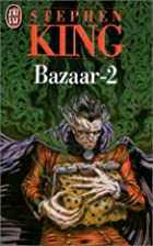 Bazaar, tome 2 by Stephen King