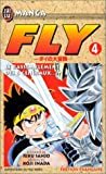 Sanjo, Riku: Fly, tome 4: Le Rassemblement des 6 généraux