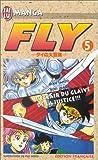 Sanjo, Riku: Fly, tome 5: L'Eclair du glaive de la justice