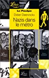 Daeninckx, Didier: The Nazis and the Metro (French Edition)