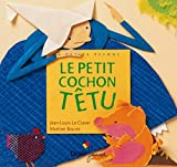 Le Craver, Jean-Louis: Le Petit Cochon têtu (French Edition)