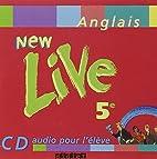 New Live : 5e, anglais LV1, pour…