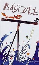 Bascule by Yûichi Kimura