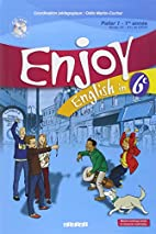 English in 6e Enjoy (1CD audio) by Michele…