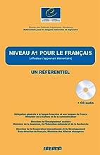 Un Referentiel: Niveau A1 Livre CD (French…