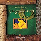 Martine Bourre: Un grand cerf (French Edition)