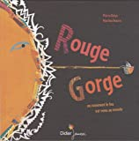 Martine Bourre: Rouge gorge (French Edition)