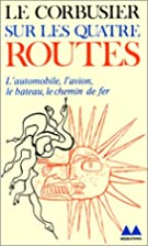 The Four Routes by Le Corbusier