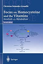 Focus on Homocysteine and the Vitamins…