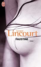 Faustine by Marie Lincourt