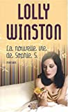 Winston, Lolly: La Nouvelle Vie De Sophie S. (French Edition)