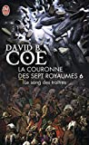 Coe, David B: La Couronne DES Sept Royaumes 6/Le Sang DES Traitres (French Edition)