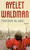 Waldman, Ayelet: Mercredi Au Parc (French Edition)