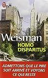 Weisman, Alan: Homo Disparitus (French Edition)