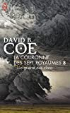 David B. Coe: La couronne des sept royaumes, Tome 8 (French Edition)