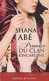 Abe, Shana: La Promise Du Clan Kincardine (Aventures Et Passions) (French Edition)